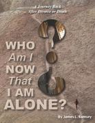 Who Am I Now That I Am Alone? a Journey Back After Divorce or Death
