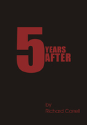 Five Years After