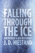 Falling Through the Ice: The Path of a Zen Methodist