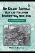 The Spanish-American War and Philippines Insurgency, 1898-1902