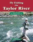 Fly Fishing the Taylor River: An Excerpt from Fly Fishing Colorado