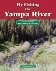 Fly Fishing the Yampa River: An Excerpt from Fly Fishing Colorado