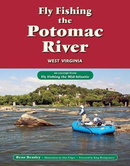 Fly Fishing the Potomac River, West Virginia: An Excerpt from Fly Fishing the Mid-Atlantic