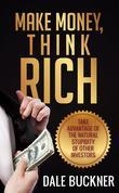 Make Money, Think Rich