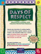 Days of Respect: Organizing a School-Wide Violence Prevention Program
