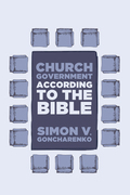 Church Government According to the Bible