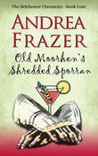 Old Moorhen's Shredded Sporran: Belchester Chronicle