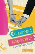 A Perfect Mismatch (Mills & Boon Indian Author Collection)