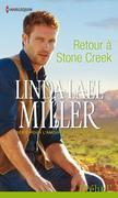 Linda Lael Miller - Retour à Stone Creek: T1 - Pour l'amour des frères Creed