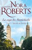 Secrets de Famille: La Saga Des Stanislaski - Tome 1
