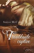 Troublante Captive: T4 - Hell's Eight