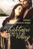 La Chatelaine Et Le Viking