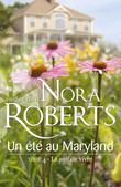 Un Ete Au Maryland: La Soif de Vivre: T4 - Le Destin Des McKade