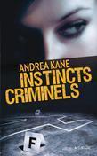 Instincts criminels: T2 - Forensic Instincts