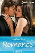 Le Meilleur de La Romance: 4 Romans Harlequin