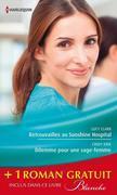 Retrouvailles Au Sunshine Hospital - Dilemme Pour Une Sage-Femme - La Chance Aux Sentiments: (Promotion)