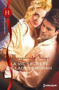 La Vie Secrete de Lady Deborah