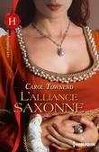 L'Alliance Saxonne: T1 - Conquetes Saxonnes