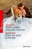 Retrouvailles Chez Les Fortune - Pour Les Yeux D'Amber: Le Destin Des Fortune