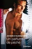 Jacquie D'Alessandro - Un Parfum de Peche