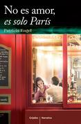 No es amor, es solo París