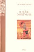 Le Théâtre dans le théâtre sur la scène française du XVIIe siècle