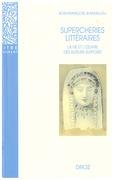Supercheries littéraires : La vie et l'œuvre des auteurs supposés. Nouvelle édition revue et augmentée / Préface de Michel Arrivé