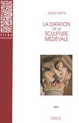La Datation de la sculpture médiévale