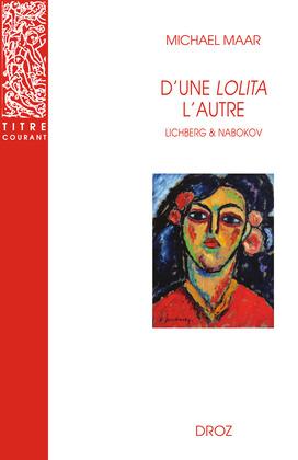 """D'une """"Lolita"""" l'autre : Heinz von Lichberg et Vladimir Nabokov"""