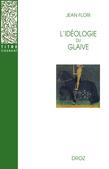 L'Idéologie du glaive : Préhistoire de la chevalerie / Préface de Georges Duby / Postface de Jean-Louis Kupper