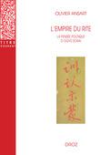 L'empire du rite. La pensée politique d'Ogyû Sorai. Japon 1666-1728