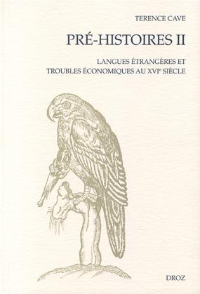 Pré-Histoires II : Langues étrangères et troubles économiques au XVIe siècle