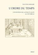 L'Ordre du temps : L'Invention de la ponctualité au XVIe siècle