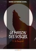 La Maison des Vosges, tome 1