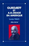 Gurdjieff et A.R. Orage en Amérique