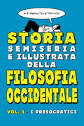 Storia semiseria e illustrata della filosofia occidentale