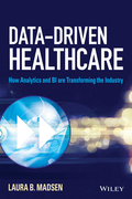 Data-Driven Healthcare: How Analytics and Bi Are Transforming the Industry