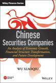 Chinese Securities Companies: An Analysis of Economic Growth, Financial Structure Transformation, and Future Development