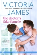 Victoria James - The Doctor's Fake Fiancee