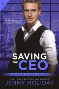 Saving the CEO (Entangled Indulgence)
