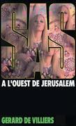 SAS 9 A l'ouest de Jérusalem