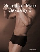 Secrets of Male Sexuality 3
