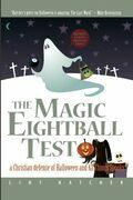 The Magic Eightball Test: A Christian Defense of Halloween and All Things Spooky