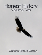 Honest History - Volume Two