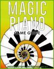 Magic Piano Game Guide
