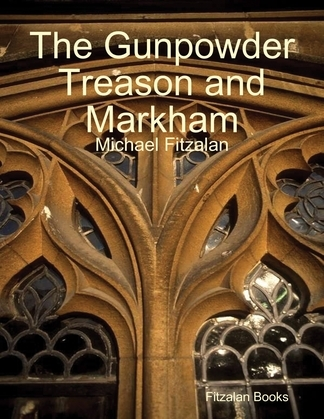 The Gunpowder Treason and Markham