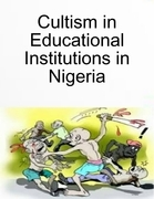 Cultism in Educational Institutions in Nigeria