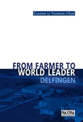 From Farmer to World Leader - Delfingen