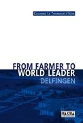 From Farmer to World Leader - Delfingen