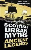 Scottish Urban Myths and Ancient Legends: The Black Flag of Loch Maree and Other Stories